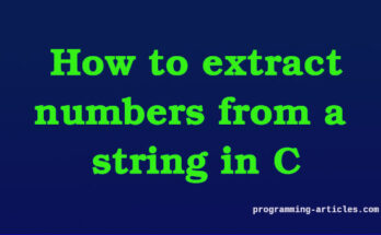 how to extract numbers from a string in C